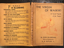 THE VIRGIN OF WAIKIKI by Don Blanding, Early Edition 1933, HC with Scarce DJ