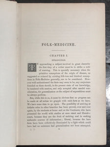 FOLK-MEDICINE, William George Black, 1st/1st 1883 English Folk Medicine Folklore