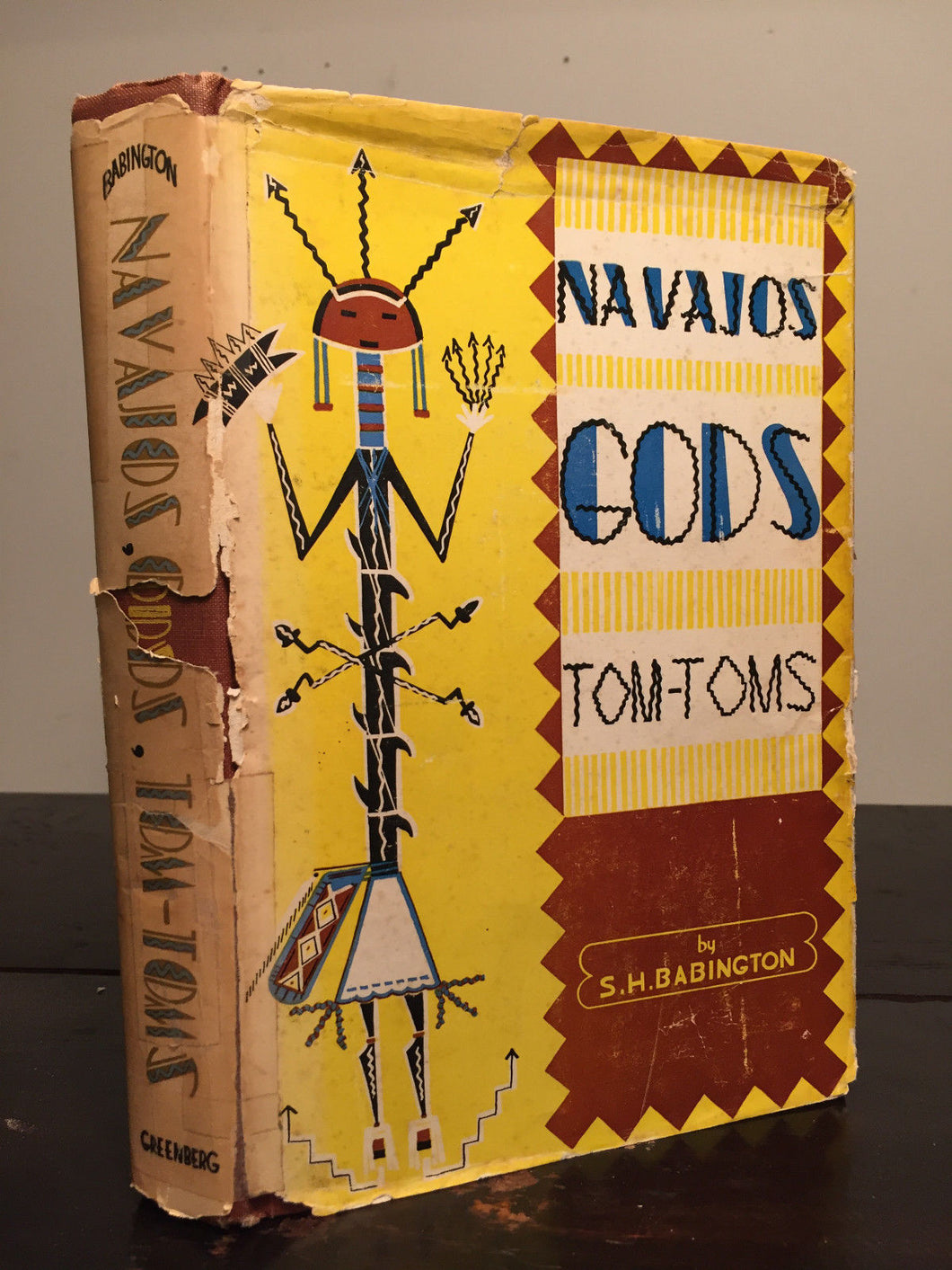 Navajos, Gods, and Tom-Toms by S.H. Babington, 1st / 1st 1950 HC/DJ, Illustrated