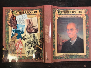 ARTHUR RACKHAM: His Life and Work by Derek Hudson, 1973 HC/DJ - Tipped-In Plates