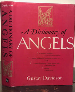 A DICTIONARY OF ANGELS, INCLUDING THE FALLEN ANGELS - Davidson, 1st Ed, 1967