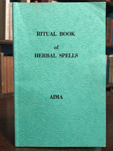 RITUAL BOOK OF HERBAL SPELLS - Aima - WITCHCRAFT OCCULT SPELLS HERBALS GRIMOIRE