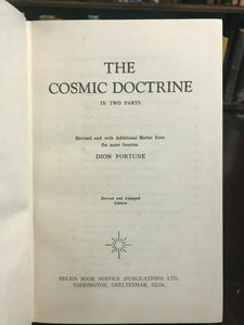 THE COSMIC DOCTRINE, Dion Fortune, 1966 OCCULT PHILOSOPHY MANIFESTATION CREATION
