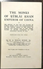 MONKS OF KUBLAI KHAN - Budge, 1st Ed 1928 - ANCIENT HISTORY PERSIA MIDDLE EAST