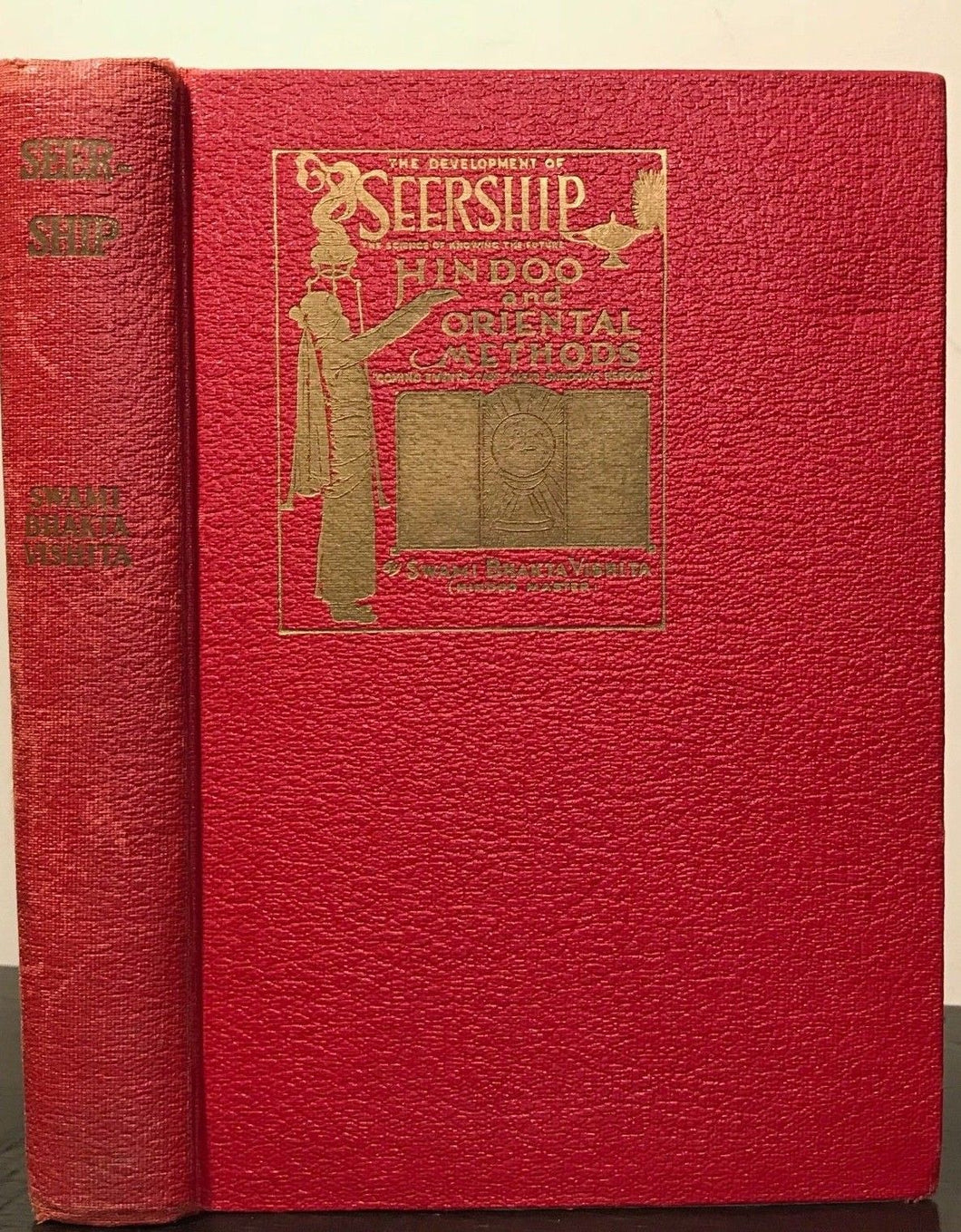 SEERSHIP: SCIENCE OF KNOWING THE FUTURE, HINDOO, ORIENTAL METHODS, 1915 Divining