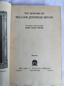 MEMOIRS OF WILLIAM JENNINGS BRYAN; W.J. Bryan & Mary Bryan 1st/1st 1925 Illustr.