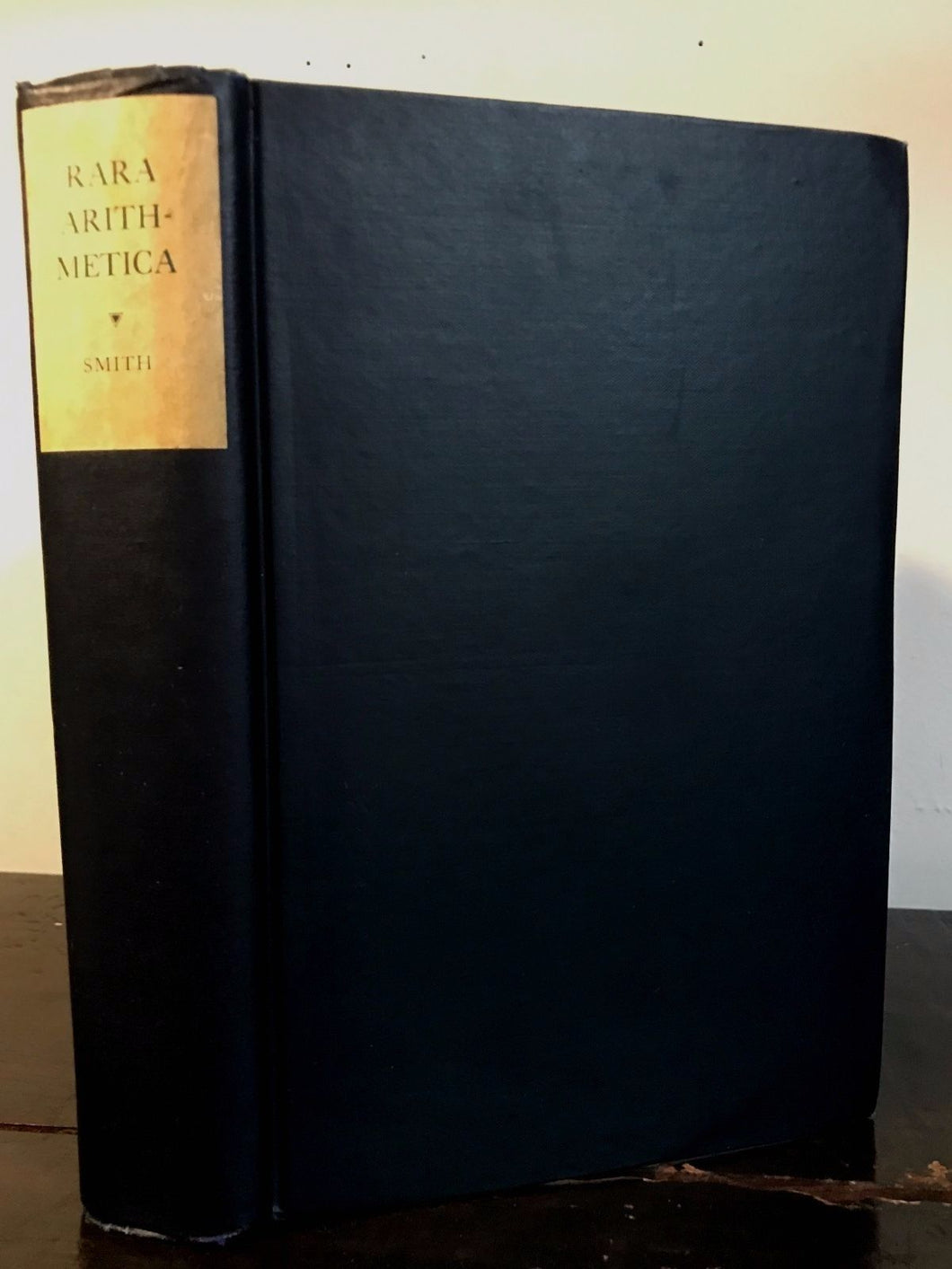 RARA ARITHMETICA by David Smith, 1st/1st 1908 INSCRIBED C.H. Thordarson Inventor