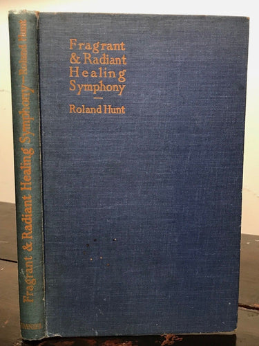 FRAGRANT AND RADIANT HEALING SYMPHONY - HEALING WITH COLOR, SOUND, SMELL, 1949