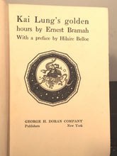 KAI LUNG'S GOLDEN HOURS by Ernest Bramah, 1st / 1st 1929, Rare