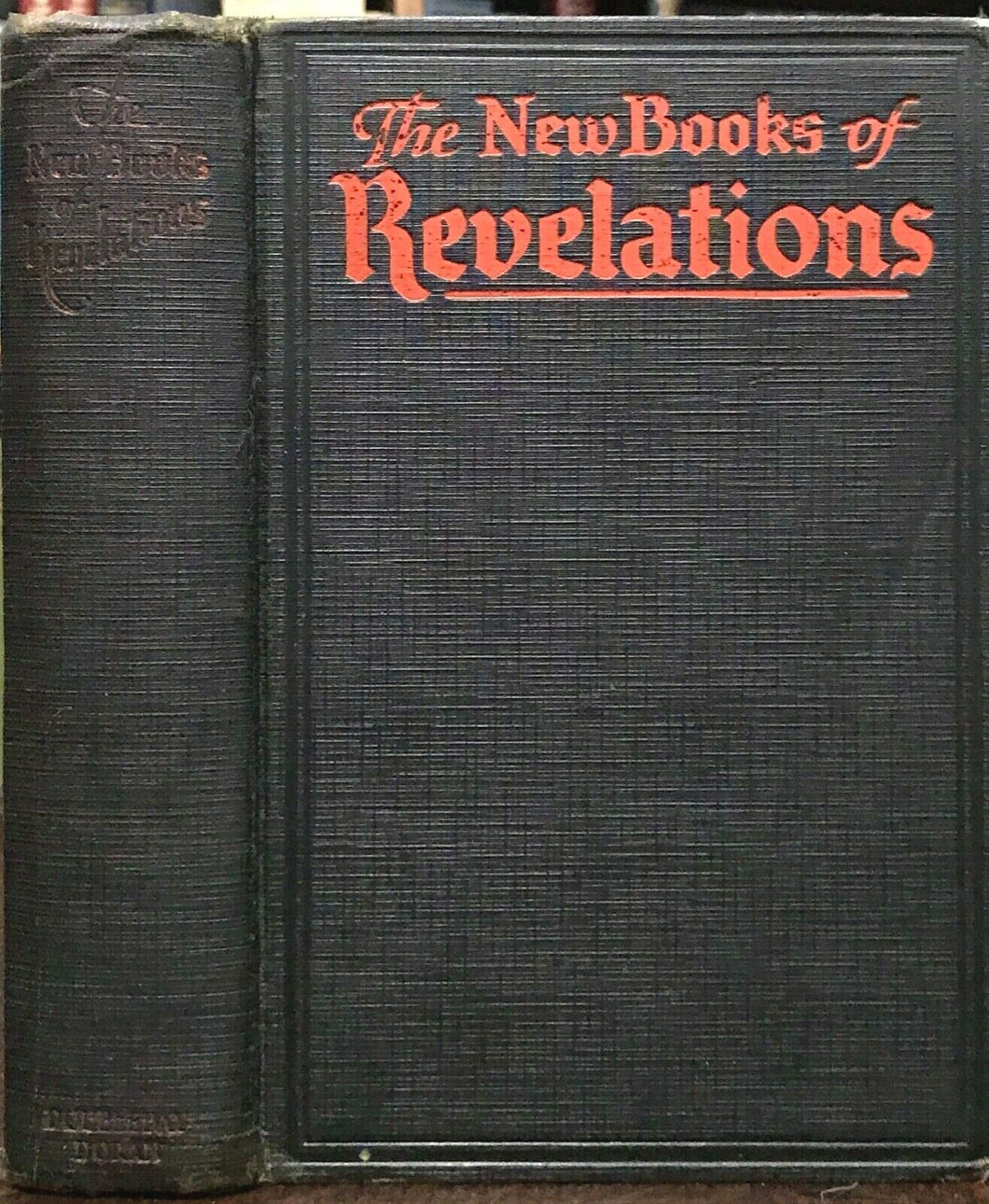THE NEW BOOKS OF REVELATIONS - Ferguson, 1929 RELIGIOUS SECTS CULTS NEW RELIGION