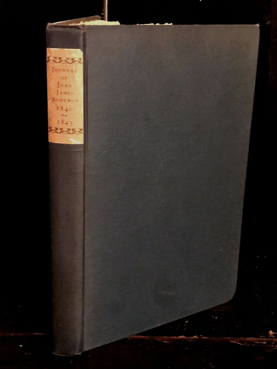 JOURNAL OF JOHN JAMES AUDUBON 1840-1843, Edited by Howard Corning 1st / 1st 1929