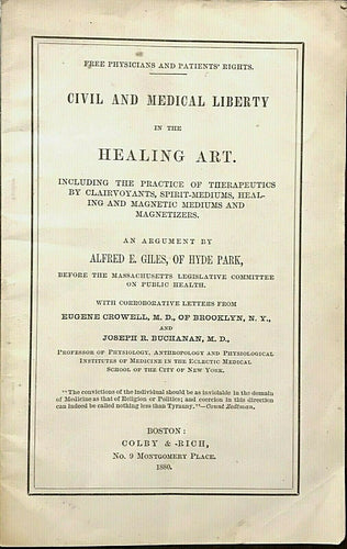 CIVIL AND MEDICAL LIBERTY IN THE HEALING ART - 1st, 1880 - SPIRITS MEDIUMS CURES