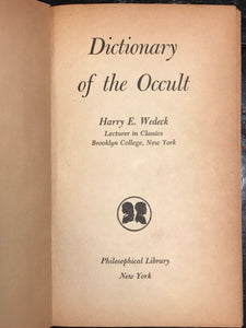 DICTIONARY OF THE OCCULT by Harry WEDECK, 1st / 1st 1956 HC/DJ Witchcraft Wicca