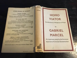HOMO VIATOR: Intro to Metaphysic of Hope - 1951 1st Ed, CHRISTIAN EXISTENTIALISM