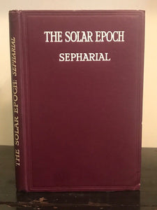 1925 - SEPHARIAL - THE SOLAR EPOCH: A New Astrological Thesis, 1st/1st Astrology