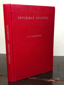 INVISIBLE HELPERS by C.W. LEADBEATER, 1973 HC/DJ ~ HELP FROM ANGELS and SPIRITS