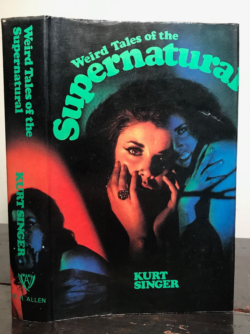WEIRD TALES OF THE SUPERNATURAL, Edited by Kurt Singer, 1st/1st, 1966 HC/DJ RARE