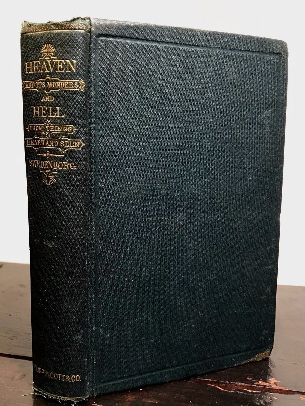 HEAVEN AND ITS WONDERS AND HELL FROM THINGS HEARD AND SEEN ~ Swedenborg, 1884