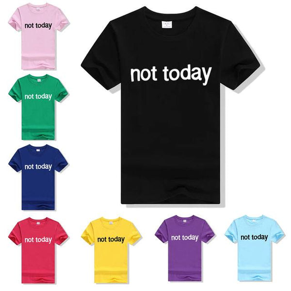 Not today printed retro tshirt - Iconic Trendz Boutique (1462531686443)