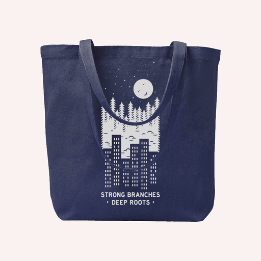 Strong Branches. Deep Roots Tote