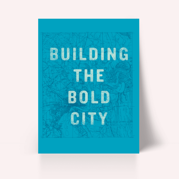 Building the Bold City Poster