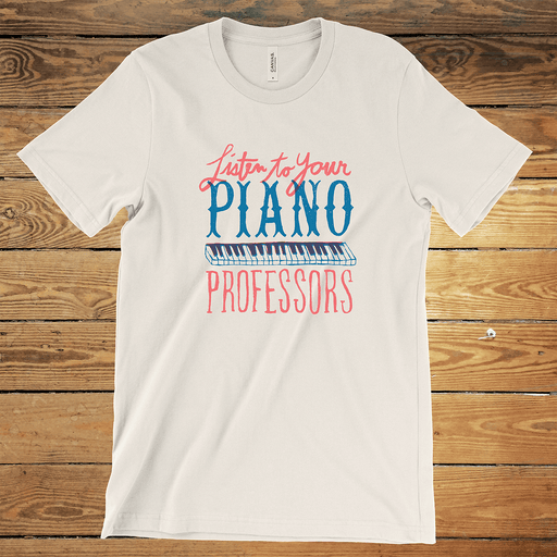 Listen to your Piano Professors