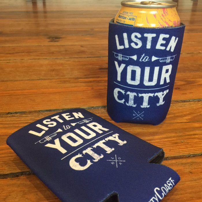Dirty Coast Press Koozie Listen To Your City Koozies