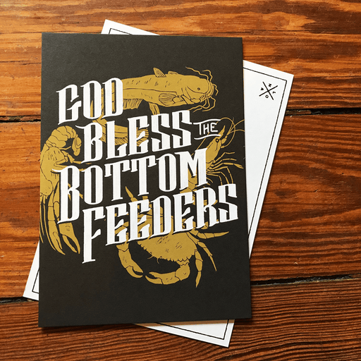 Dirty Coast Press Postcard God Bless The Bottom Feeders Postcard