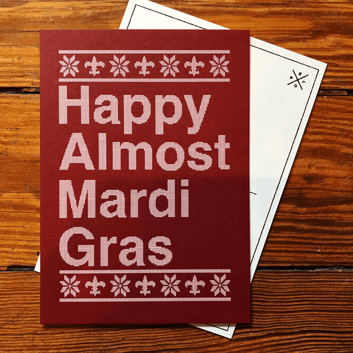Dirty Coast Press Postcard Happy Almost Mardi Gras Postcard