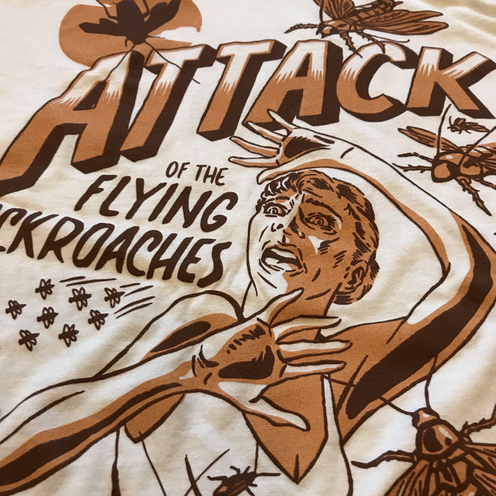 Dirty Coast Press Shirt Attack of the Flying Cockroaches