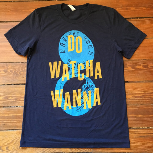Dirty Coast Press Shirt Do Watcha Wanna