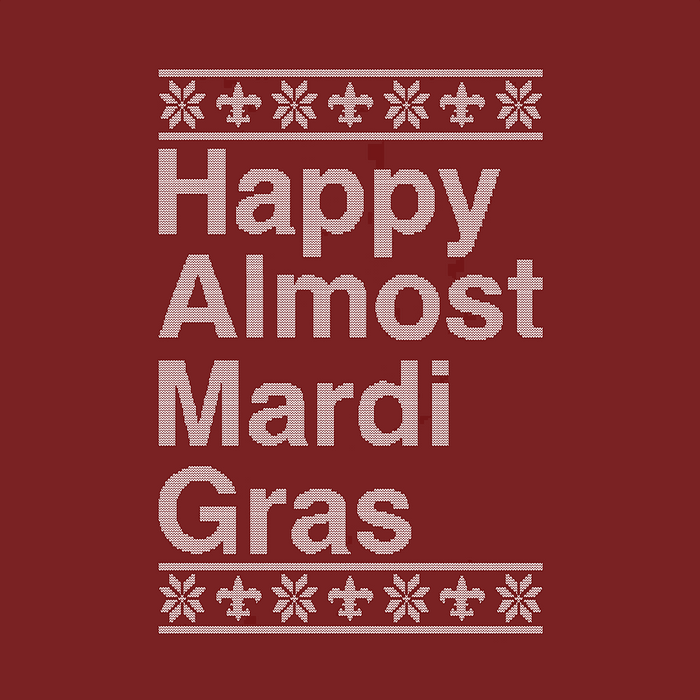 Dirty Coast Press Shirt Happy Almost Mardi Gras Long Sleeve (Red)