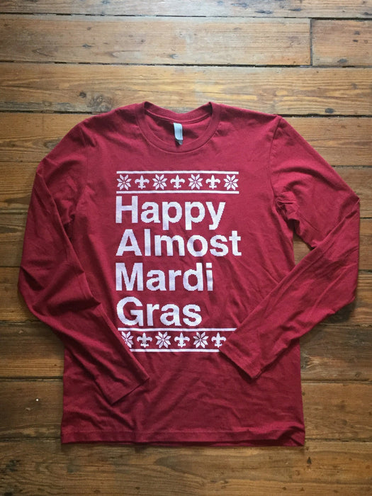Dirty Coast Press Shirt Unisex Small Happy Almost Mardi Gras Long Sleeve
