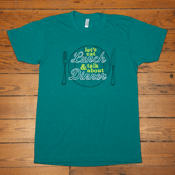 Dirty Coast Press Shirt Unisex Small Let's Eat Lunch and Talk About Dinner