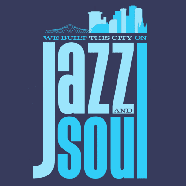 Dirty Coast Press Shirt We Built This City On Jazz and Soul