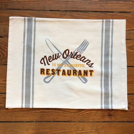 Dirty Coast Press Tea Towel New Orleans Is My Favorite Restaurant Tea Towel