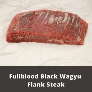 Fullblood Black Wagyu Flank Steak | Wiens Wagyu