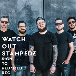 WATCH OUT STAMPEDE Sign to Redfield Records