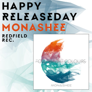 'Follow The Colours' Of MONASHEE Is Out Now
