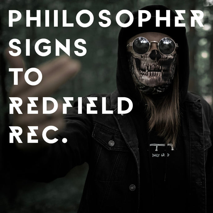 Trapmetal Takes Over - PHIILOSOPHER Signs to Redfield Records