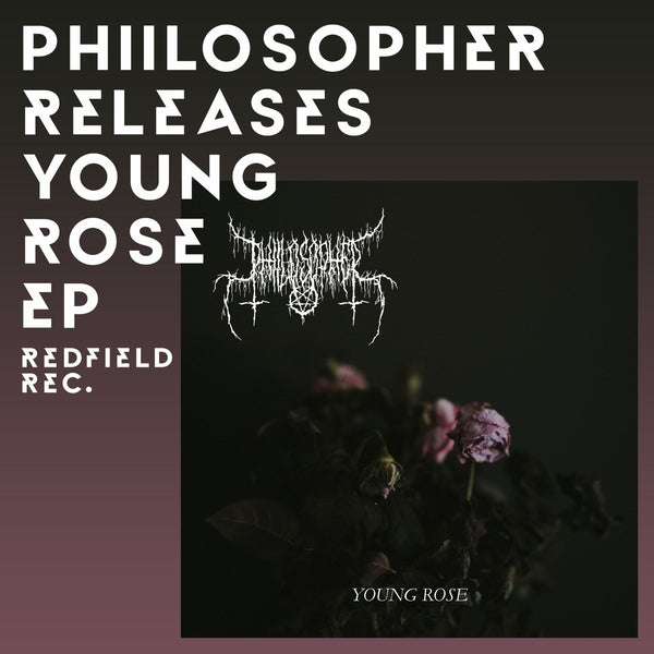 PHIILOSOPHER Releases New EP 'Young Rose'