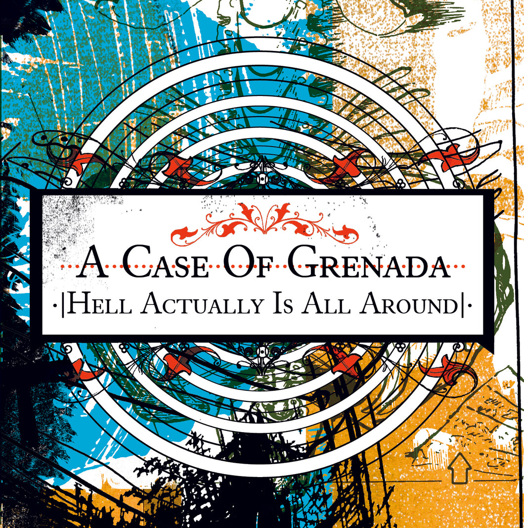 A Case Of Grenada - Hell Actually Is All Around (2005) - CD - Redfield Records