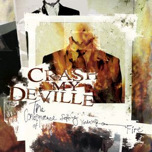 Crash My Deville - The Consequence Of Setting Yourself On Fire - CD (2006) - CD - Redfield Records