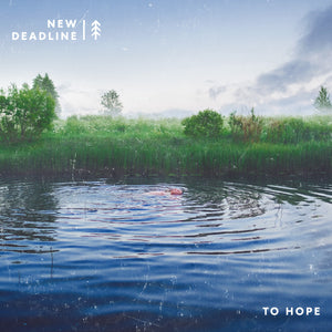 New Deadline - To Hope - CD (2018) - Redfield Records