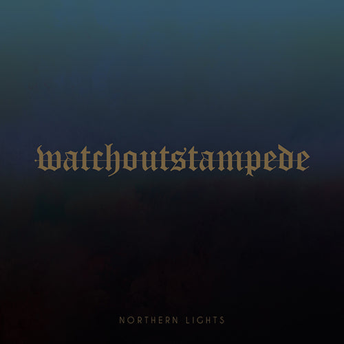 Watch Out Stampede - Northern Lights - CD