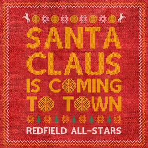 Redfield All-Stars - Santa Claus Is Coming To Town - MP3