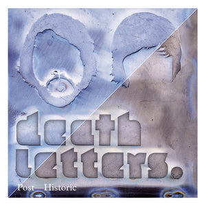 Death Letters - Post-Historic (2012)