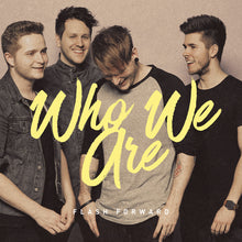 Flash Forward - Who We Are - CD (2016) - CD - Redfield Records