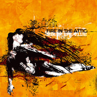 Fire In The Attic - Crush/Rebuild (2005)