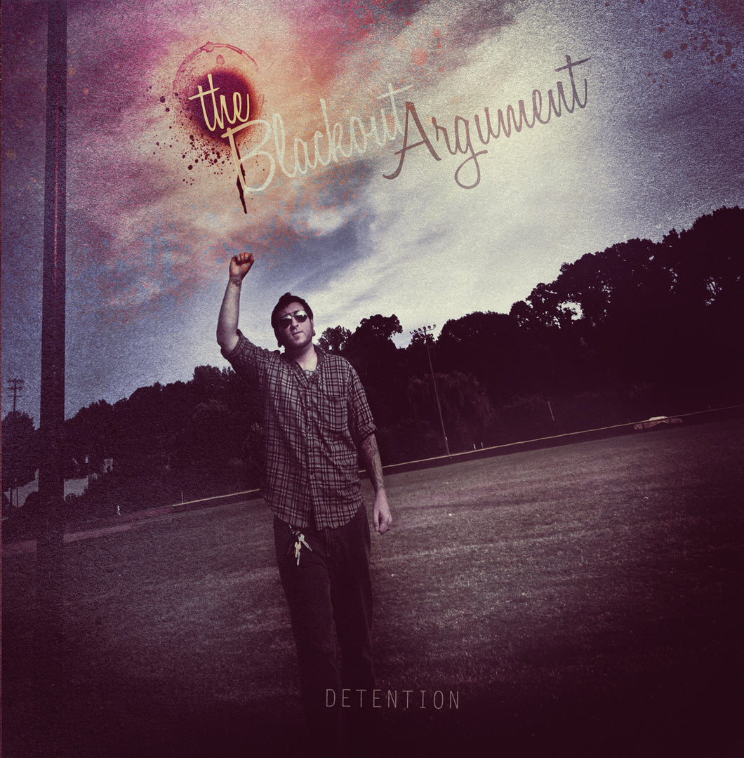 The Blackout Argument - Detention (2011)